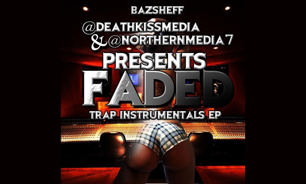 BazSheff - Faded - Trap Instrumental EP