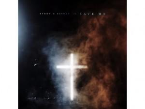 Byron X Esskay - Save Me