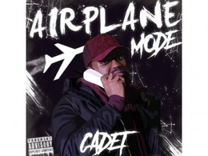 Cadet - Airplane Mode