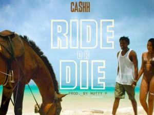 Cashh Ride or Die