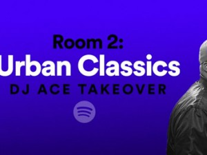 DJ ACE URBAN ROOM 2 SPOTIFY PLAYLIST TAKEOVER