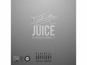 DThrills ft Ekeno & Double S - Juice