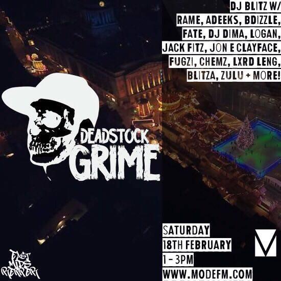 Deadstock Grime wDJ Blitz – Saturday 18th February '17