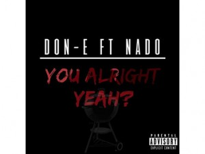 Don-E ft. Nado - You Alright Yh