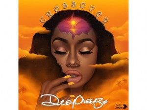 Drey Cheekz - Crossover EP