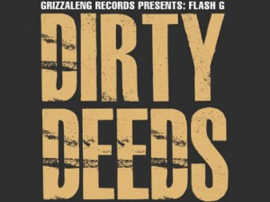 Flash G Dirty Deeds