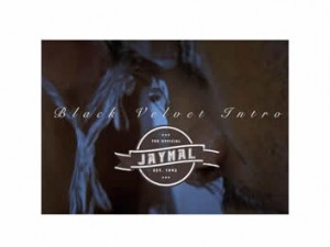 Jaymal Black Velvet Intro