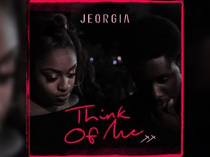 Jeorgia x Think Of Me