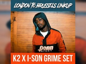k2-x-i-son-london-to-brussels-grime-set
