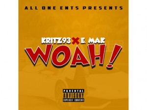Kritz93 x E. Mak x Woah