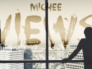 Michee - Views