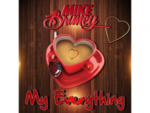 Mike Brimey - My Everything