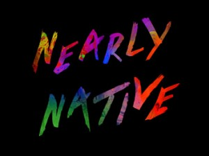 Nearly Native
