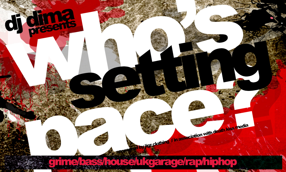 Who's Setting Pace Radio (DJ Dima)