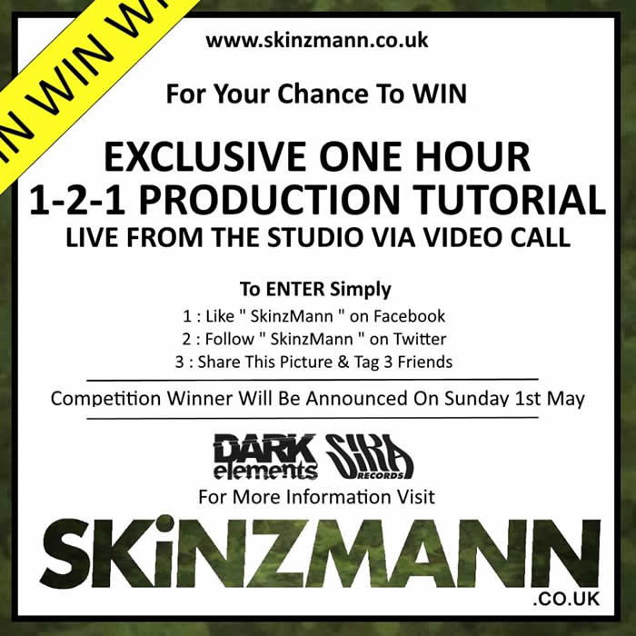 SKINZMANN COMPETITION – EXCLUSIVE ONE HOUR 1-2-1 PRODUCTION TUTORIAL