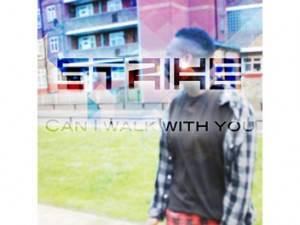 strike-can-i-walk-with-you