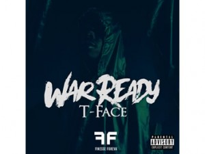 T Face - War Ready