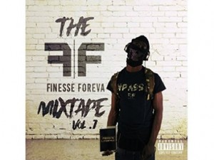 The Finesse Foreva Mixtape Vol. 1
