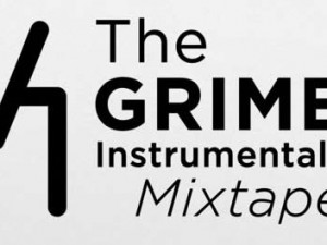 The #GRIME Instrumentals Mixtape