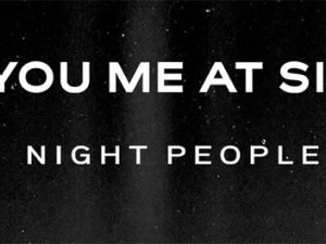 you-me-at-six-night-people